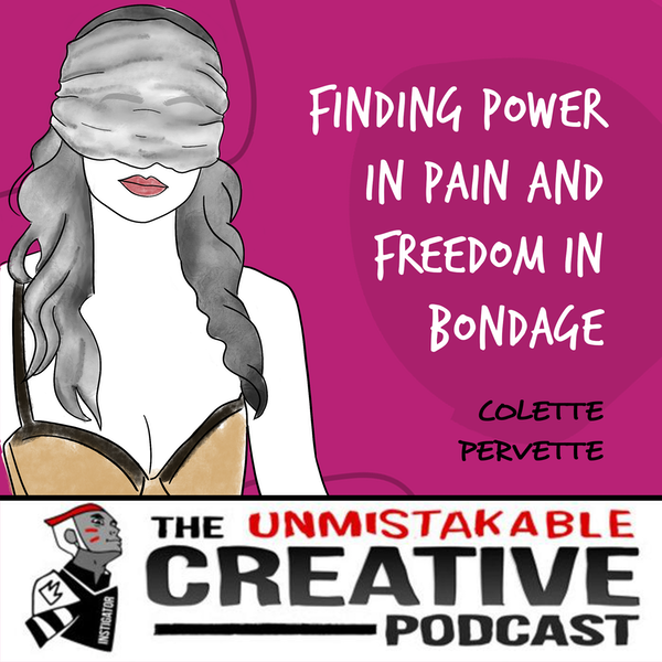 Colette Pervette   Finding Power in Pain and Freedom in Bondage Image