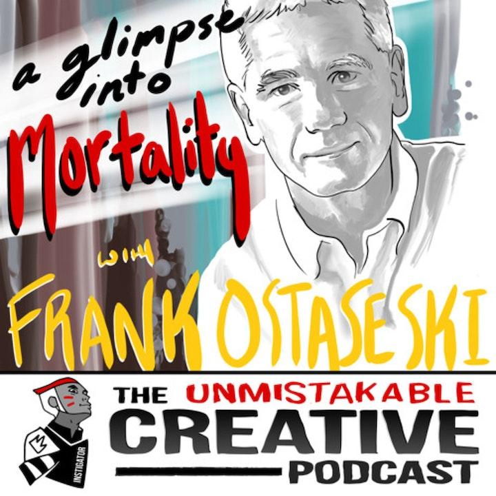 Best of: Frank Ostaseski: A Glimpse Into Mortality