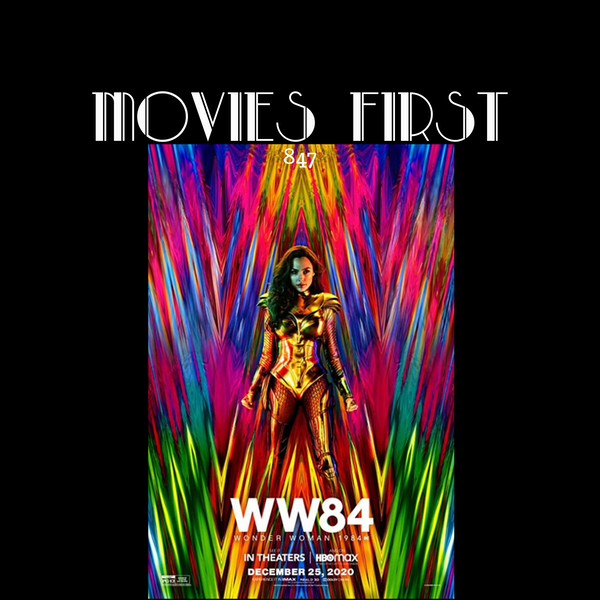 WW84 (Wonder Woman 1984) (Action, Adventure, Fantasy) (the @MoviesFirst review) Image