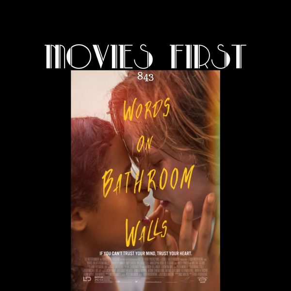 Words On Bathroom Walls (Drama, Romance) (the @MoviesFirst review) Image