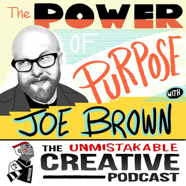 Joe Brown: The Power of Purpose