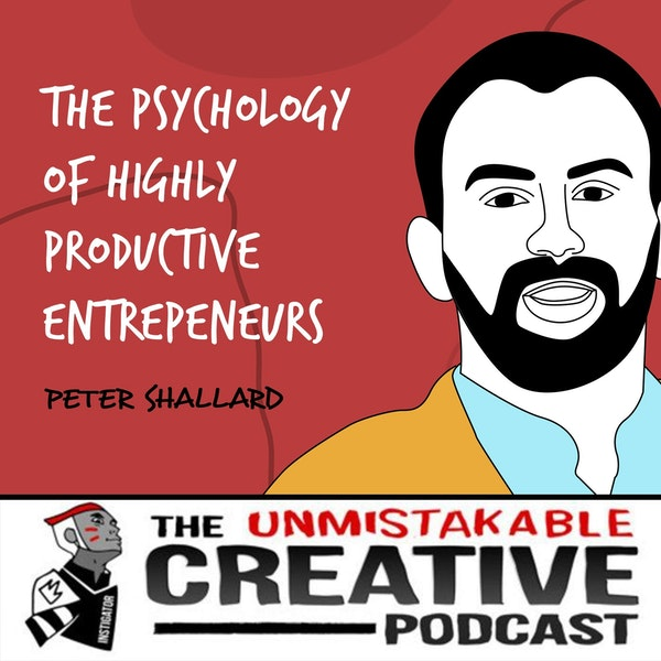 Peter Shallard | The Psychology of Highly Productive Entrepeneurs Image