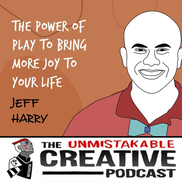 Jeff Harry | The Power of Play to Bring More Joy to Your Life Image