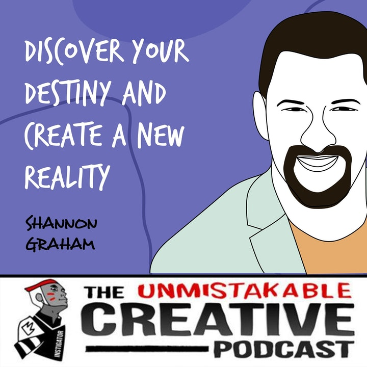 Shannon Graham | Discover Your Destiny and Create a New Reality