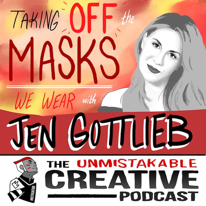 Jennifer Gottlieb: Taking Off the Masks We Wear