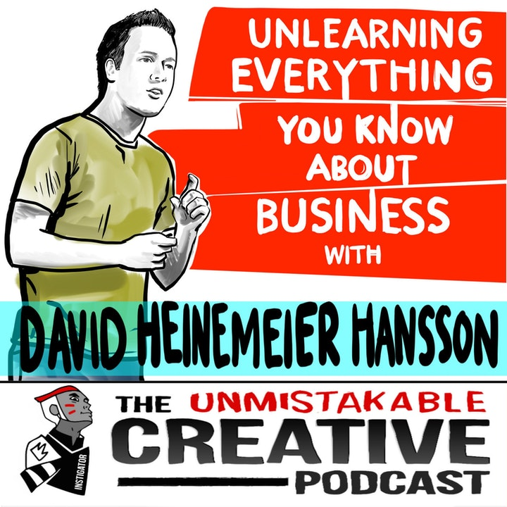Best of: Unlearning Everything You Know About Business with David Heinemeier Hansson