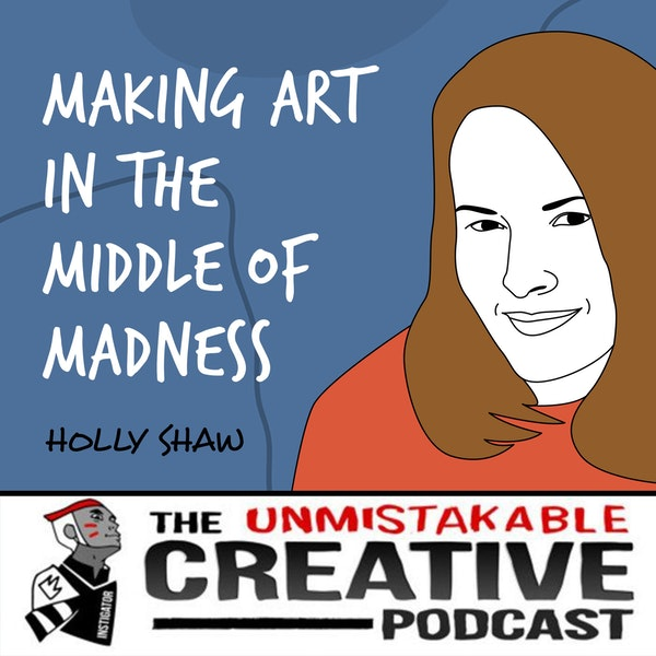 Holly Shaw | Making Art in the Middle of Madness Image