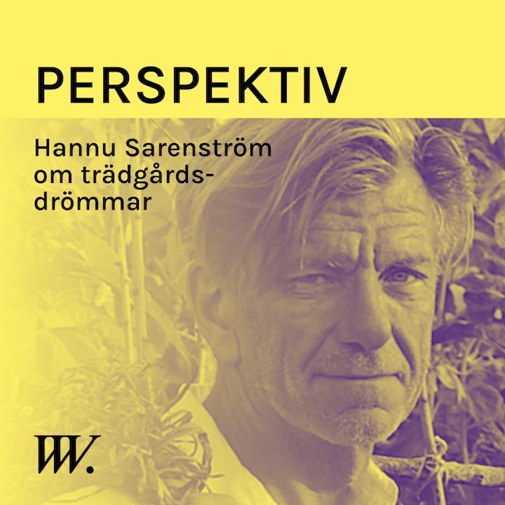 Episode image for 63. Vår relation till trädgården - med Hannu Sarenström