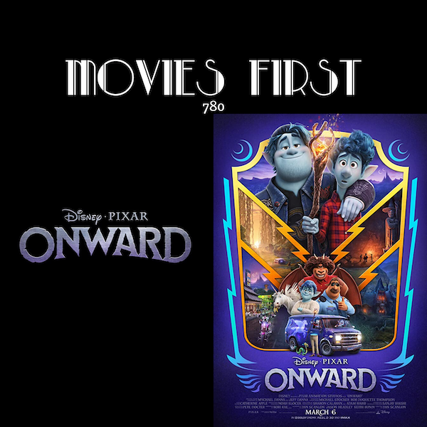 Onward (Animation, Adventure, Comedy) (the @MoviesFirst review) Image