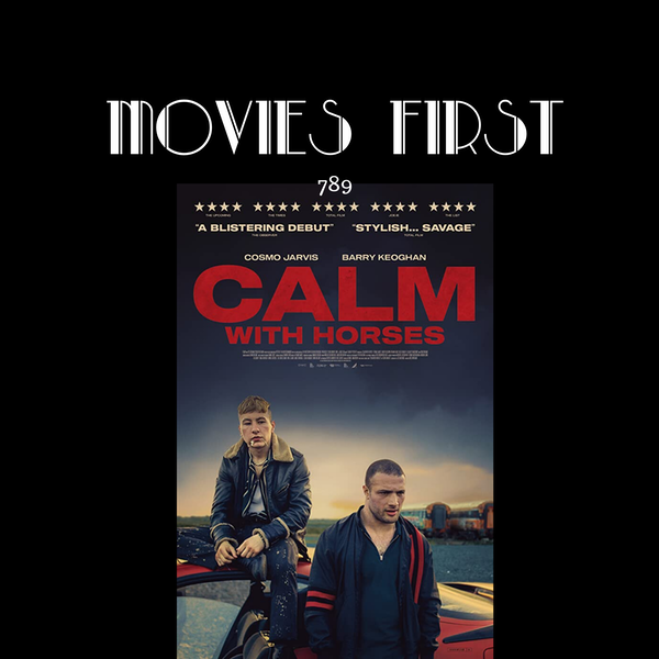 Calm With Horses (Crime, Drama) (the @MoviesFirst review) Image