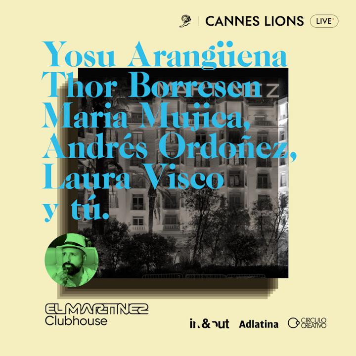 Clubhouse Cannes Lions   Día 5