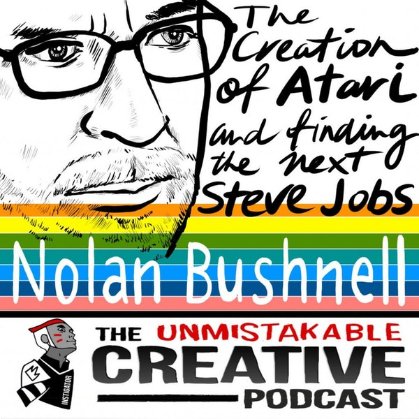Best Of: The Creation of Atari and Finding The Next Steve Jobs with Nolan Bushnell Image