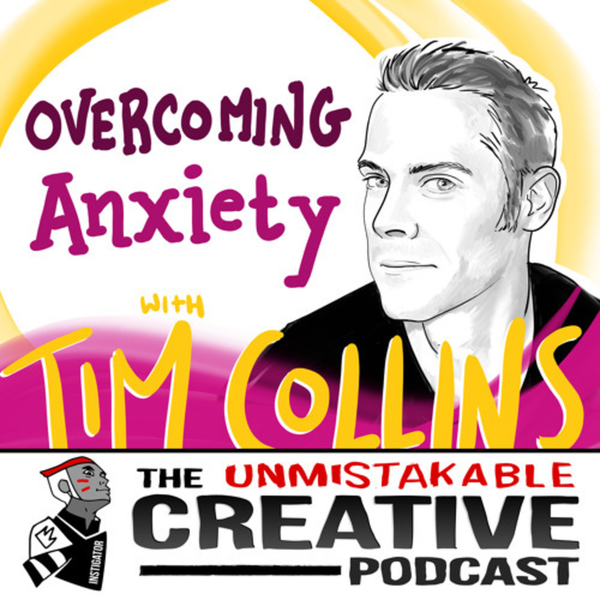 Listener Favorites: Tim Collins | Overcoming Anxiety Image