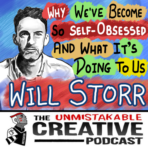Why We've Become So Self-Obsessed and What It's Doing to Us with Will Storr Image