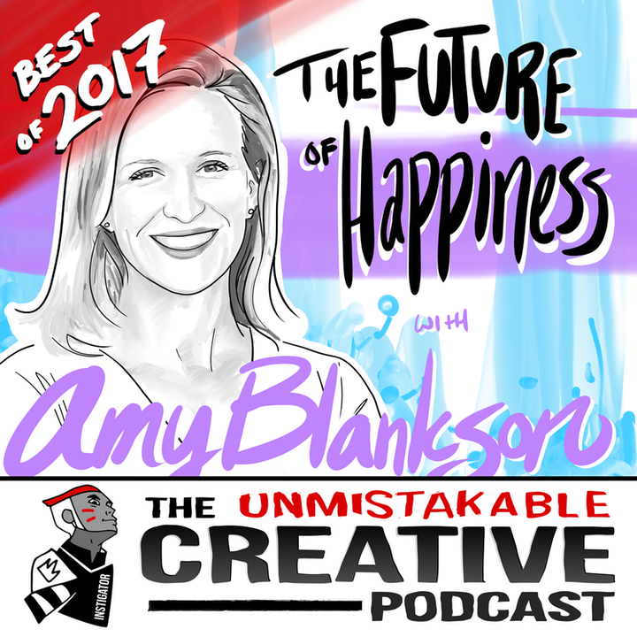 Best of 2017: The Future of Happiness with Amy Blankson
