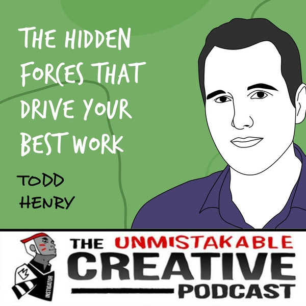 Todd Henry | The Hidden Forces that Drive Your Best Work Image
