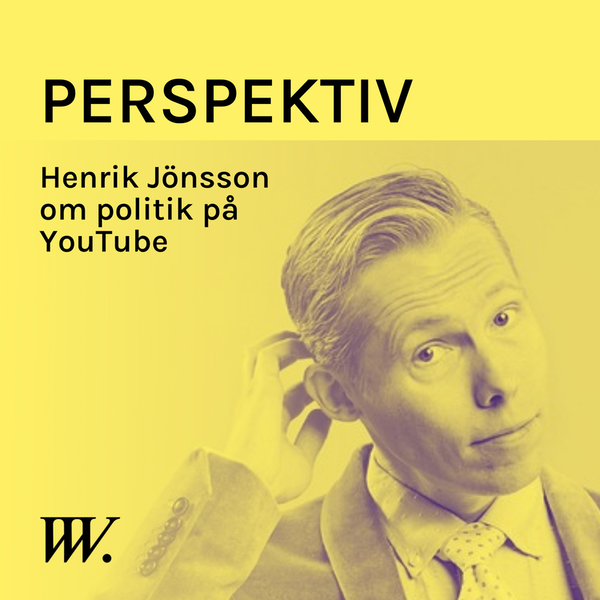 78. YouTubes ökade betydelse i politiken - med Henrik Jönsson Image
