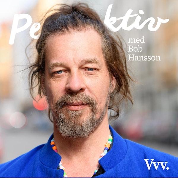 50. Bob Hansson i ett spretigt och summerande samtal om livet Image