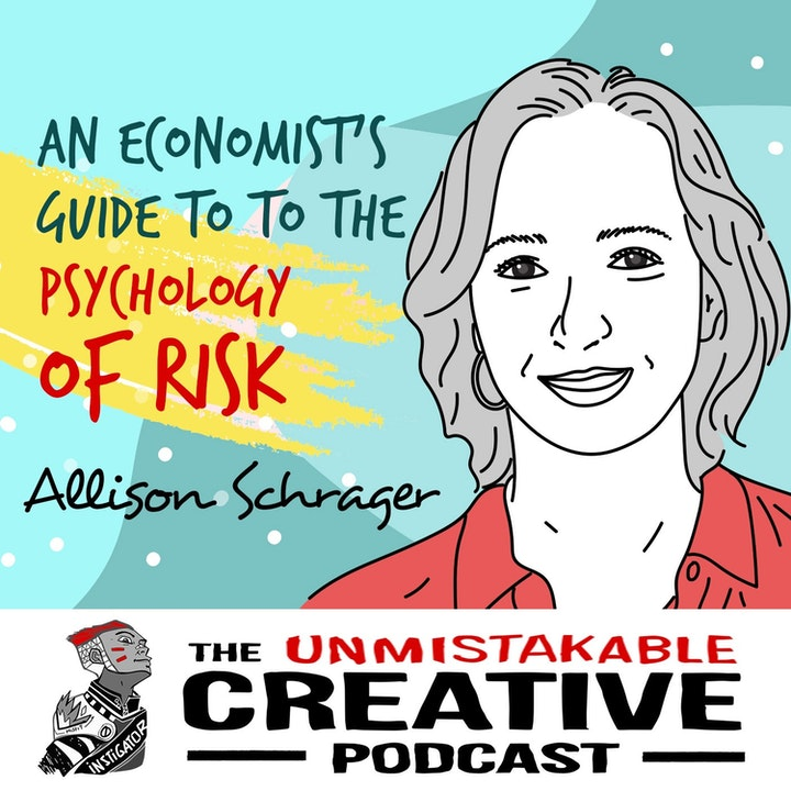Allison Schrager: An Economist's Guide to The Psychology of Risk