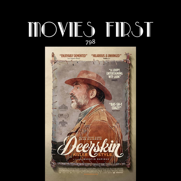 Deerskin (Le daim (original title)) (Comedy, Horror) (the @MoviesFirst review)