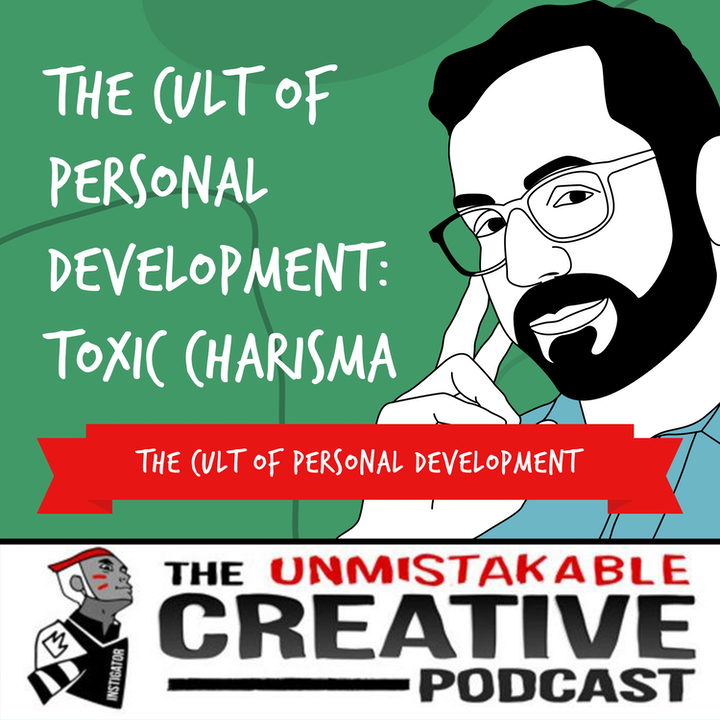 The Cult of Personal Development: Toxic Charisma with Bob Gower