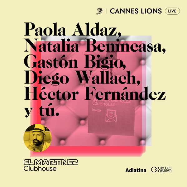 Clubhouse Cannes Lions | Día 4 Image