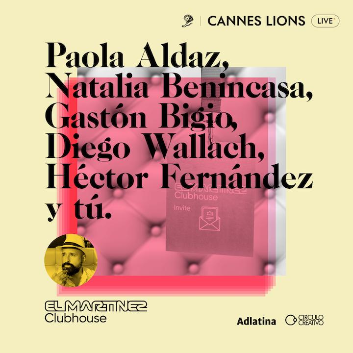 Clubhouse Cannes Lions | Día 4