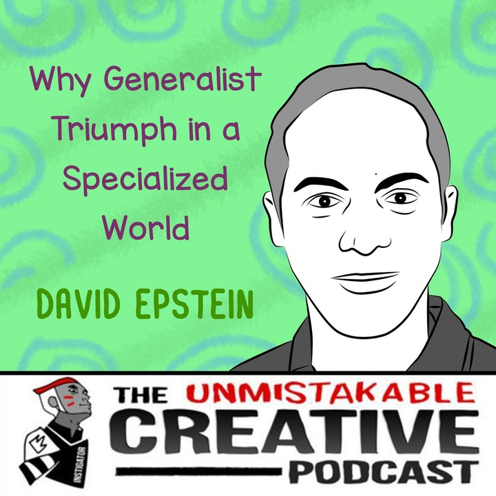 Best of 2019: David Epstein: Why Generalists Triumph in a Specialized World