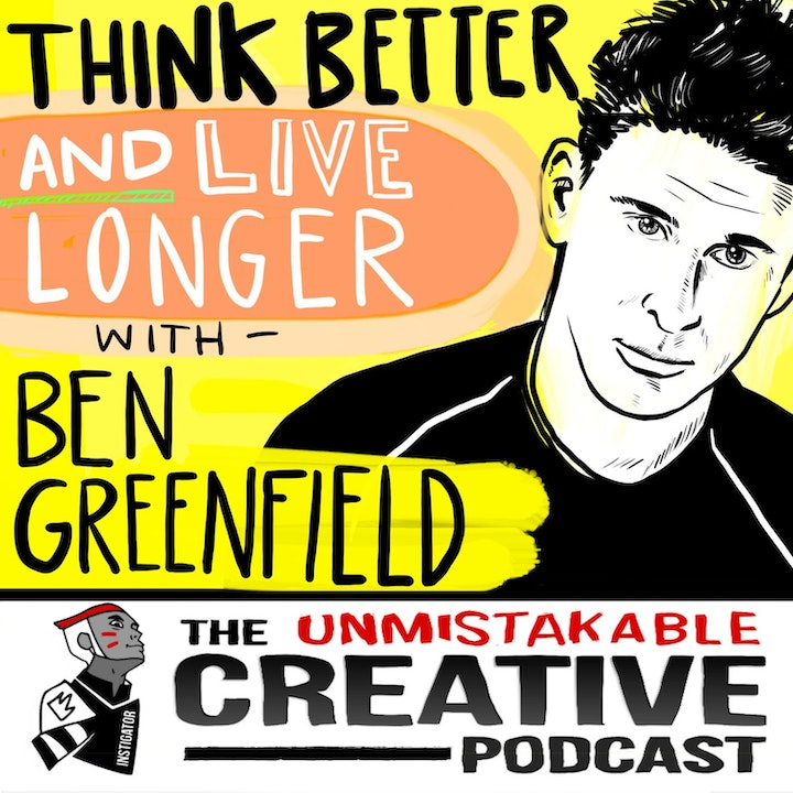 Best of: Think Better and Live Longer With Ben Greenfield