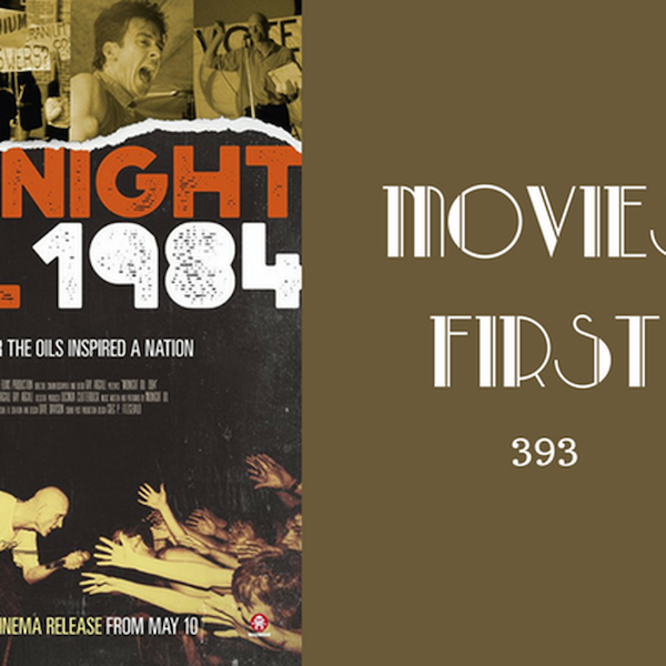 393: Midnight Oil 1984 - Movies First with Alex First Image