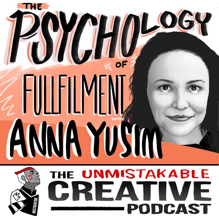 Anna Yusim: The Psychology of Fulfillment