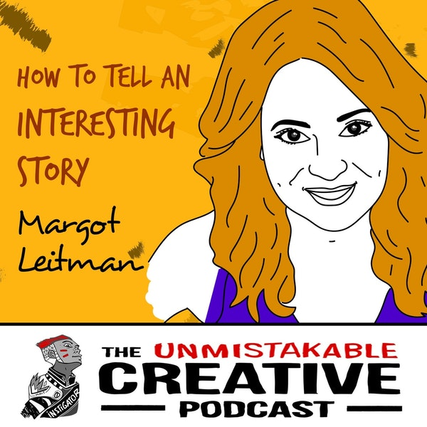 Margot Leitman: How to Tell an Interesting Story Image