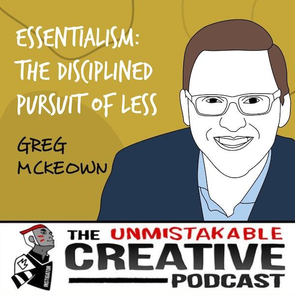 Greg McKeown | Essentialism: The Disciplined Pursuit of Less Image