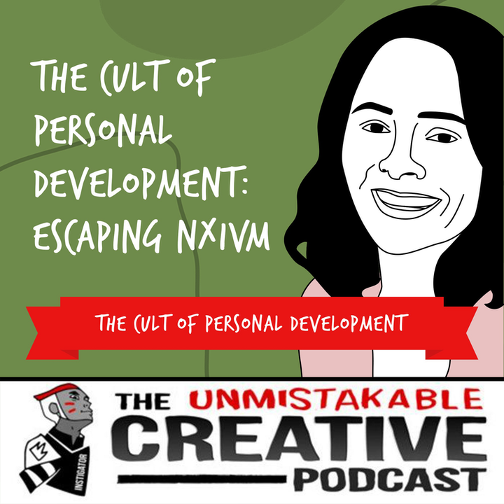 The Cult of Personal Development: Escaping NXIVM with Sarah Edmonson