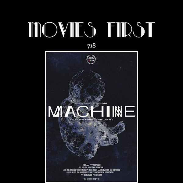 718: Machine (Documentary) (the @MoviesFIrst review)