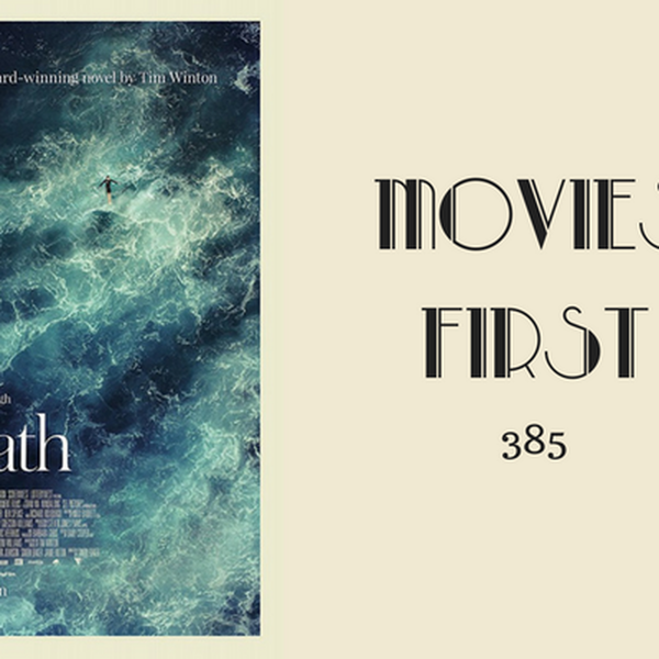 385: Breath (Australian) - Movies First with Alex First Image