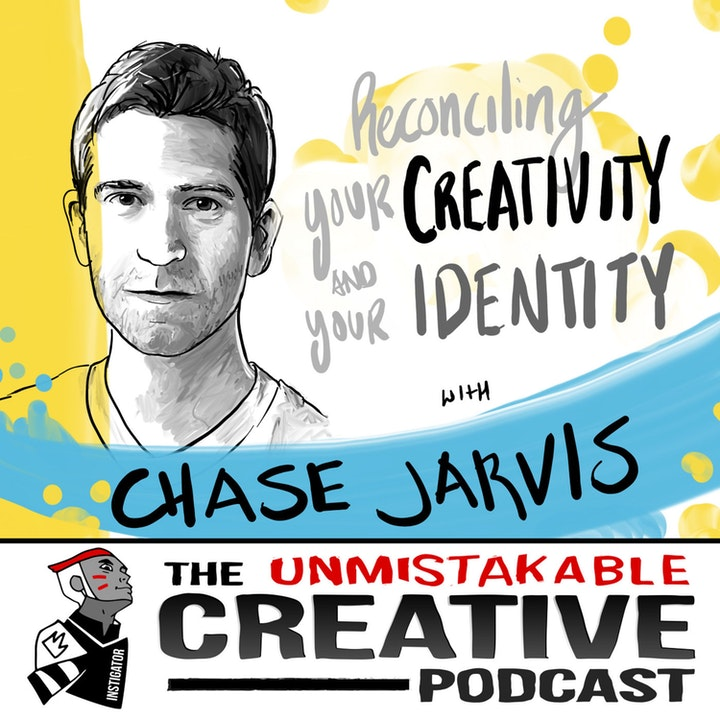 Best of: Reconciling Your Creativity and Your Identity with Chase Jarvis