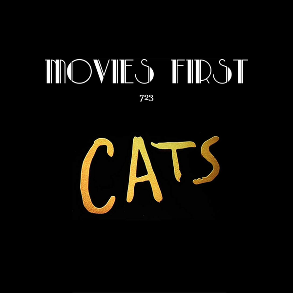 723: Cats (Comedy, Drama, Family) (the @MoviesFirst review)