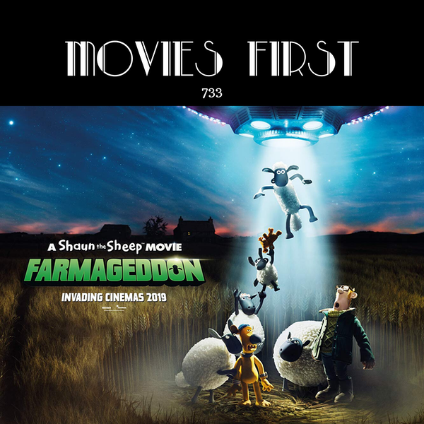 733: A Shaun the Sheep Movie: Farmageddon (Animation, Adventure, Comedy)(the @MoviesFirst review)