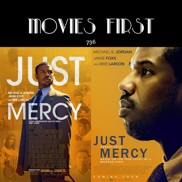 736: Just Mercy (Drama) (the @MoviesFirst review) Image