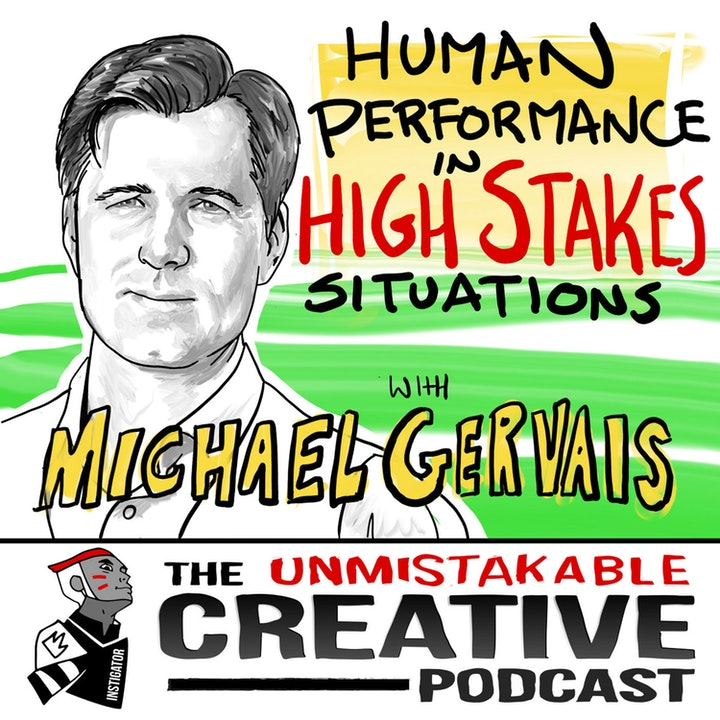Best of: Human Performance in High Stakes Situations With Michael Gervais