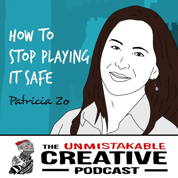 Patricia Zo | How to Stop Playing it Safe