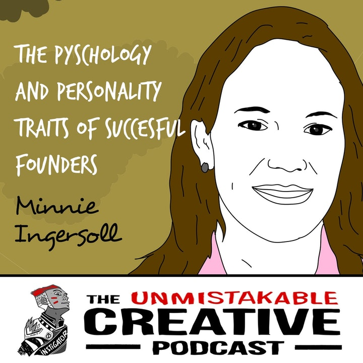 Minnie Ingersoll | The Psychology and Personality Traits of Successful Founders