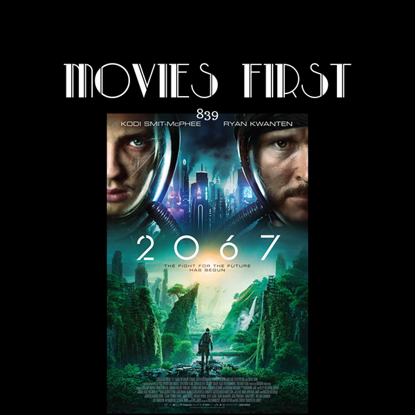 2067 (Sci-Fi) (the @MoviesFirst review) Image