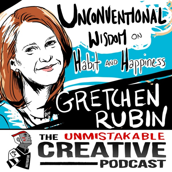 Best of: Unconventional Wisdom on Habits and Happiness with Gretchen Rubin Image