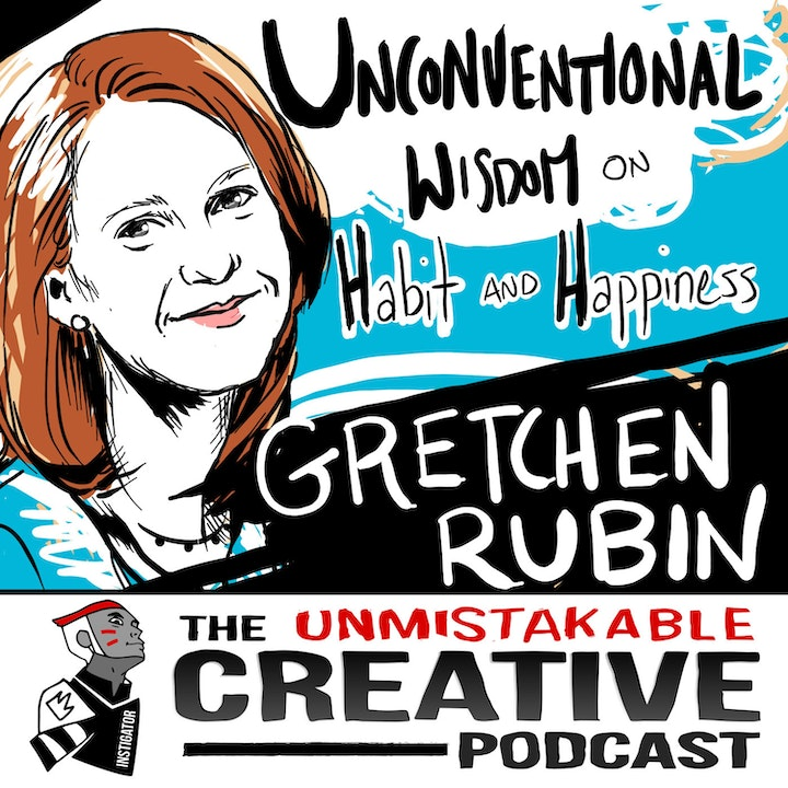 Best of: Unconventional Wisdom on Habits and Happiness with Gretchen Rubin