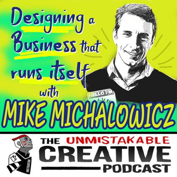 Listener Favorites: Mike Michalowicz | Designing a Business that Runs Itself Image
