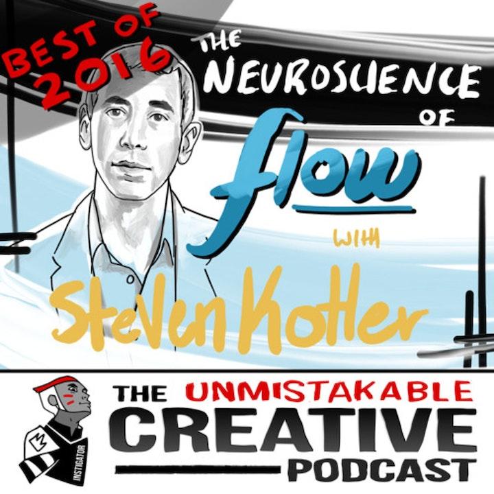 Best of: The Neuroscience of Flow with Steven Kotler