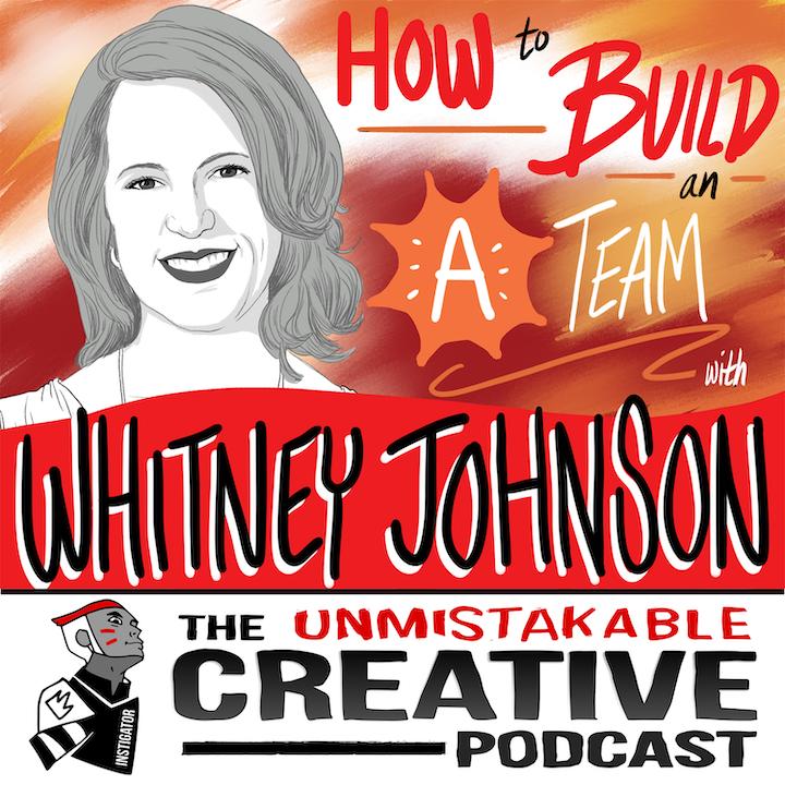 "Whitney Johnson: How to Build an ""A"" Team"