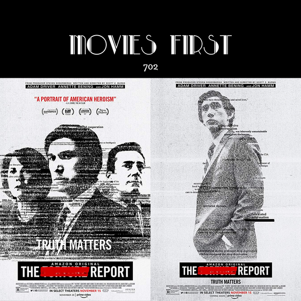 702: The Report (Drama, Thriller) (the @MoviesFirst review)
